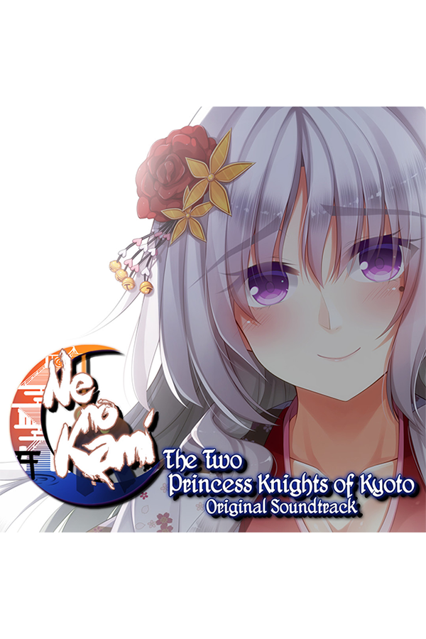 "Featured image for ""Ne no Kami - The Two Princess Knights of Kyoto Original Soundtrack"""